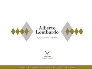 Le site d'Alberto Lombardo, auteur et comédien.